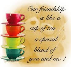 Tea Quotes Friendship