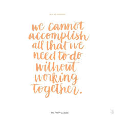 Quotes About Teamwork Gorgeous Quotes Team Quotes Work