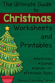 Get into the christmas spirit with these fun learning activities! The Ultimate Guide To Christmas Worksheets And Printables Mamas Learning Corner
