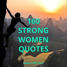 Beautiful Strong Women Quotes Best of 24 Strong Women Quotes And Sayings With Beautiful Images