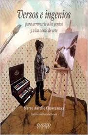 VERSOS E INGENIOS - para arrimarte a los genios y a las obras de arte:  Marco Aurelio Chávez Maya: 9789588296685: Amazon.com: Books