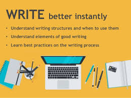 improve your writing skills instantly  1 write better instantly • understand writing structures and when to use them • understand elements