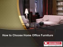 choose home office.  choose on choose home office n