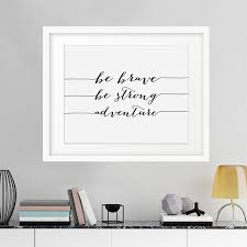 motivational frames for office. Be Brave Strong Adventure Canvas Painting Inspirational Motivational Quote Print Wall Art Pictures Poster Kids Frames For Office