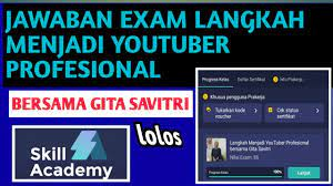 Berikut soal dan kunci jawaban penilaian akhir semester (pas) prakarya smp 1. Kunci Jawaban Exam Langkah Menjadi Youtuber Profesional Bersama Gita Savitri Part 2 Youtube