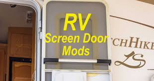 rv screen door modifications and upgrades