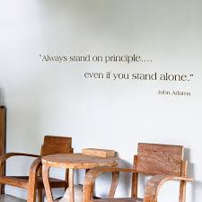 stand principle quote wall decal. Stand Principle Quote Wall Decal. Always On - John Adams Decals Decal Qtsi.co