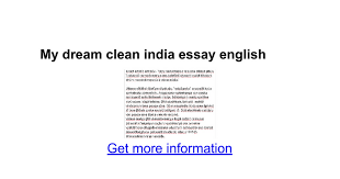 my dream clean essay english google docs