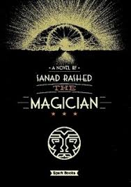 <b>The Magician</b> by <b>Sanad Rashed</b> (Paperback) - Lulu