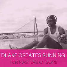 DLake Creates Running for Masters Of Some