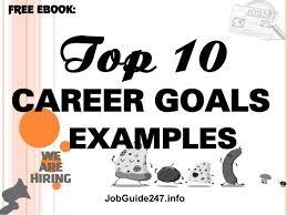 Career Goals Examples Top 10 Career Goals Examples
