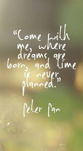 Fantasy Dream Quotes Best of Peter Pan Come With Me Quote