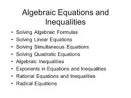 algebraic equations and inequalities