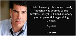 Role models quotes gay