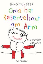 Enno Münster Oma Hat Reservehaut Am Arm Goldmann Verlag Taschenbuch