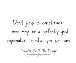 Jumping To Conclusions Quotes Stunning Jumping To Conclusions Jumping To Conclusions Pinterest Pep
