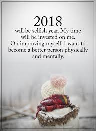 2018 Picture Quotes About Not Caring I Don't Think It Will Be Selfish But I Am Going To Take Time For 14