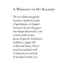 "one of my favorite wendell berry poems poetry work  wendell berry ""a warning to my readers "" from the selected poems of"