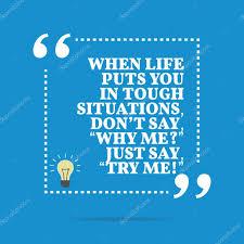Citation De Motivation Inspirante Quand La Vie Vous Met Dans Si