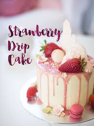 Strawberry Drip Cake By Minh Cakes