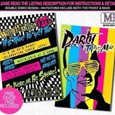 80s Party Invitation Ideas Themed Birthday Invitations S Birthday