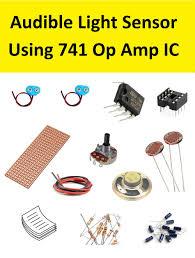 Light Sensor Using Ic 741 Audible Light Sensor Using 741 Opamp Ic Amazon In