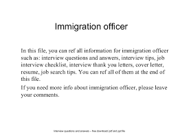 Interview questions and answers  free download/ pdf and ppt file Immigration  officer In this ...