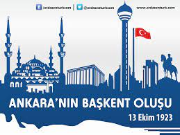 Ankara'nın Başkent Oluşu (13 Ekim 1923) | A