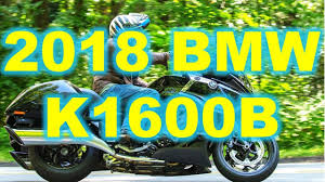 2018 bmw bagger motorcycle. contemporary bmw 2018 bmw k1600b bagger the engine in the b is supposedly identical to  k1600 gt and gtl and bmw bagger motorcycle