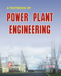 A Textbook Of Power Plant Engineering By R K Rajput Waterstones