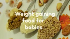 9 Month Baby Weight Gain Food Chart Weight Gaining Food For Babies Weight Gaining Food Recipe For 10 Months