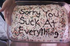 27 Painfully Honest Cake Messages