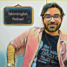 FahimEnglish Podcast