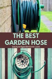 the best garden hose for a lush garden