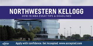 Kellogg Mba Application Essay Tips And Deadlines