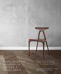 made in ratio return to maison objet in paris 22 26 january 2018