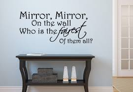 New Design Wall Decal Living Room Quotes Mirror Mirror On The Wall Impressive Wall Decal Quotes