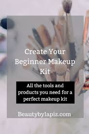 beginners makeup create your beginner makeup kit all the tools and s you need for