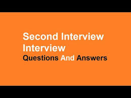 Questions For Second Interview Second Interview Interview Questions And Answers Youtube