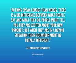 action speaks louder than words quote quote and sayings action speaks louder than words quote action speak louder than words essay