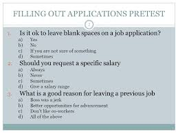 Good Reasons For Leaving A Job On An Application How To Fill Out A Job Application Ppt Video Online Download