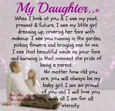 To My Beautiful Daughter Quotes Best Of Beautiful Daughter Poems