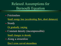 19 relaxed assumptions for bernoulli equation