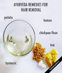 ayurveda remes for unwanted hair removal