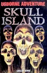 Skull Island Usborne Adventure, Lesley Sims. (Hardcover 0746024614)