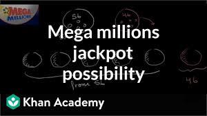 Mega Millions Jackpot Probability Video Khan Academy