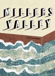 blog rhiannon hare this book miller s valley by anna quindlen had a hot right now sticker on it at the albina library which isn t something that usually grabs me but this
