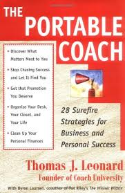 9780684850412: The Portable Coach: 28 Sure-fire Strategies for Business and  Personal Success - AbeBooks - Leonard, Thomas J.: 0684850419