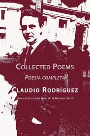 Collected Poems: Rodriguez, Claudio, Ingelmo, Luis, Smith, Michael:  9781848610095: Amazon.com: Books