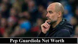 Pep Guardiola Net Worth 2020 (Base Salary & Endorsement Earnings)